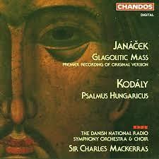 Leos Janacek: Glagolitic Mass / Zoltan Kodaly Psalmus Hungaricus
