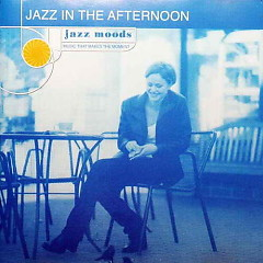Jazz Moods: Jazz In The Afternoon