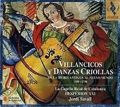 Villancicos Y Danzas Criollas De La Iberia Antigua Al Nuevo Mundo (1550-1750)