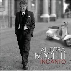 Andrea Bocelli - The Complete Recordings CD 4 - Incanto