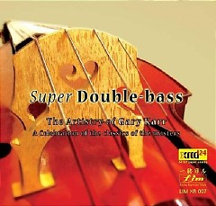 Super Double Bass - Gary Karr