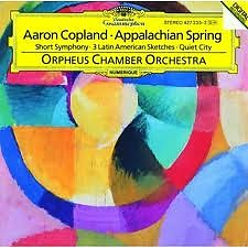 Aaron Copland - Appalachian Spring, Short Symphony, Three Latin American Sketches, Quiet City - Aaron Copland,Orpheus Chamber Orchestra