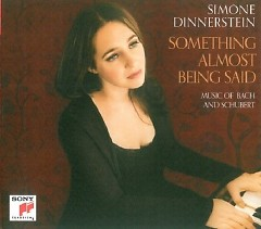 Something Almost Being Said - Simone Dinnerstein