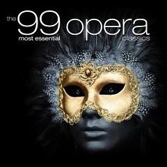 The 99 Most Essential Opera Classics CD 1 No. 2