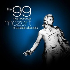 The 99 Most Essential Mozart Masterpieces CD 3 No. 1