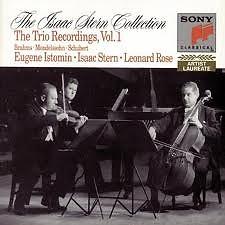 The Trio Recording Vol.1 : Brahms, Schubert, Mendelssohn CD 1 - Isaac Stern,Eugene Istomin,Leonard Rose