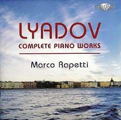 Liadov Complete Piano Music CD 4 No. 1 - Marco Rapetti