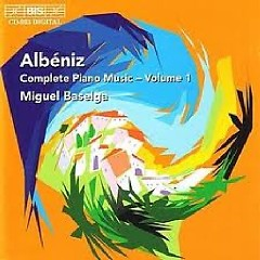 Isaac Albeniz Complete Piano Music CD 1