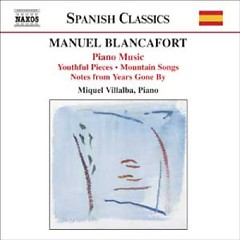 Manuel Blancafort Piano Music CD 1 No. 1 - Miquel Villalba