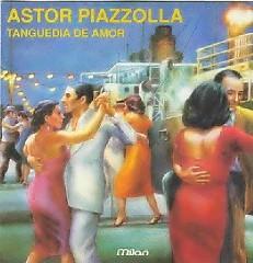 Tanguedia De Amor  - Ástor Piazzolla