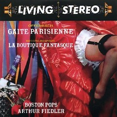 Living Stereo 60CD Collection - CD22 Offenbach Gaite Parisienne & Rossini,La Boutique Fantasque CD 1 - Arthur Fiedler,Boston Symphony Orchestra