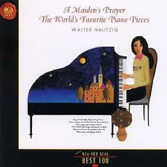 RCA Best 100 CD 88 - A Maiden's Prayer The World's Favorite Piano Peces - Walter Hautzig
