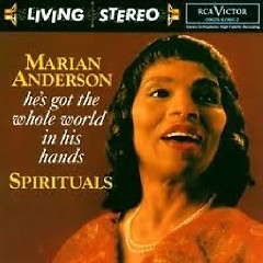 RCA Best 100 CD 100 - He's Got The Whole World In His Hands CD 1 - Marian Anderson