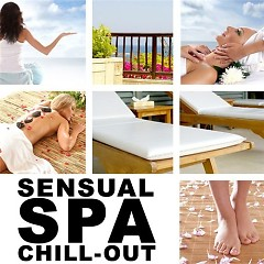 Sensual Spa Chill-Out Collection CD 1