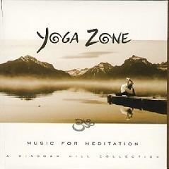 Yoga Zone - Music For Meditation