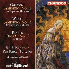 Guilmant, Widor Organ Symphonies/ Franck Choral No. 2