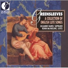 Greensleeves - A Collection Of English Lute Songs CD 1