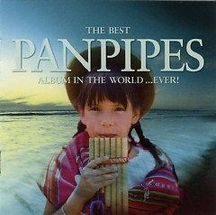 The Best Panpipes Album In The World... Ever CD 4