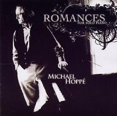 Romances For Solo Piano - Michael Hoppe
