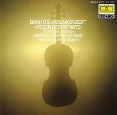Johannes Brahms - Violinkonzert & Regenlied Sonate