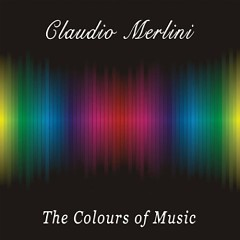 The Colours Of Music - Claudio Merlini