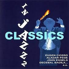 Classics In Jazz CD 2 - Eugen Cicero