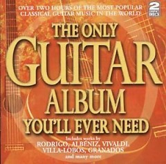 The Only Guitar Album You'll Ever Need CD 1