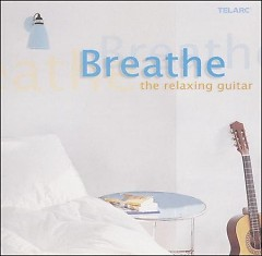 Breathe The Relaxing Guitars