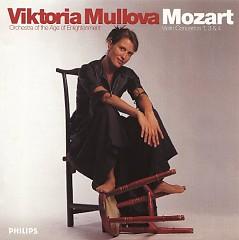 Viktoria Mullova - Wolfgang Amadeus Mozart - Violin Concertos 1, 3 and 4