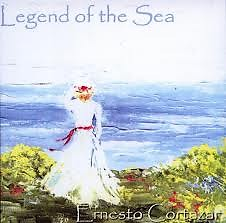 Ernesto Cortazar Collection 2002 - Legend Of The Sea - Ernesto Cortazar