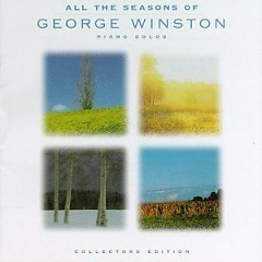 All The Seasons Of George Winston - Piano Solos - George Winston