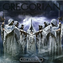 Epic Chants  - Gregorian