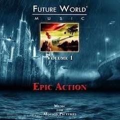 Future World Music - Volume 1 Epic Action CD 2
