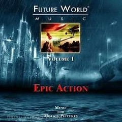 Future World Music - Volume 1 Epic Action CD 3