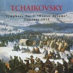 Tchaikovsky - Symphony No.1 Winter Dream & Overture 1812