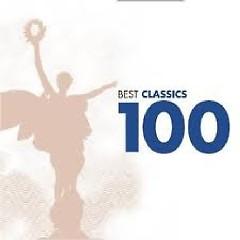 Best Classics 100 Volume 1 CD 2 - Relaxing Classics No. 2