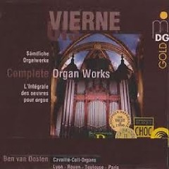 Louis Vierne - Complete Organ Works CD 8 - Ben Van Oosten