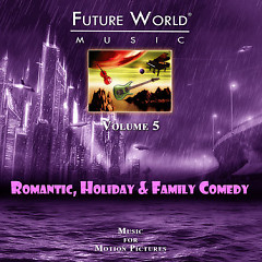 Future World Music - Volume 5 Romantic, Holiday & Family Comedy CD 4