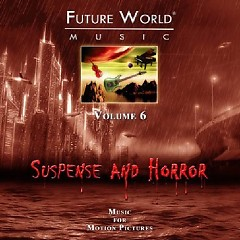 Future World Music - Volume 6 Suspense Horror CD 2