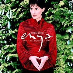 Only Time (Remix & Original Version) - Enya