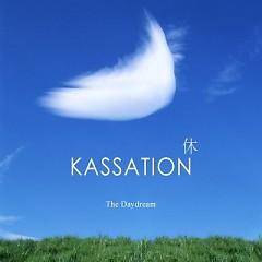 Kassation - The Daydream