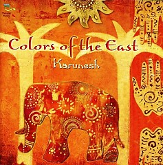 Colors Of The East - Karunesh