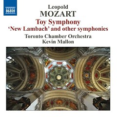 Leopold Mozart Toy Symphony And Other Symphonies