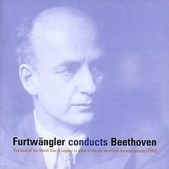 Furtwangler Conducts Beethoven Symphonies No. 5 & 6