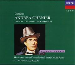 Andrea Chenier CD 1 - Gianandrea Gavazzeni,Santa Cecilia Academy Orchestra