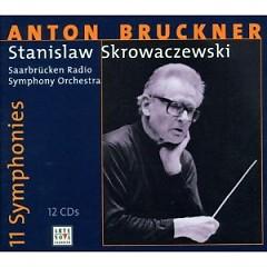 Bruckner - 11 Symphonies CD 11 - Stanislaw Skrowaczewski,Saarbrucken Radio Symphony