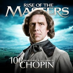 Chopin 100 Supreme Classical Masterpie - Rise Of The Masters CD 2