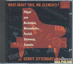 What About This Mr Clementi CD 2 - Gerrit Zitterbart