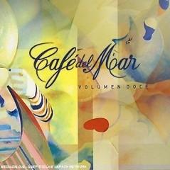 Cafe Del Mar Ibiza Vol. 12 CD 1