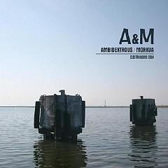A & M - Ambidextrous Morkva
